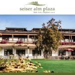 Seiseralm Plaza